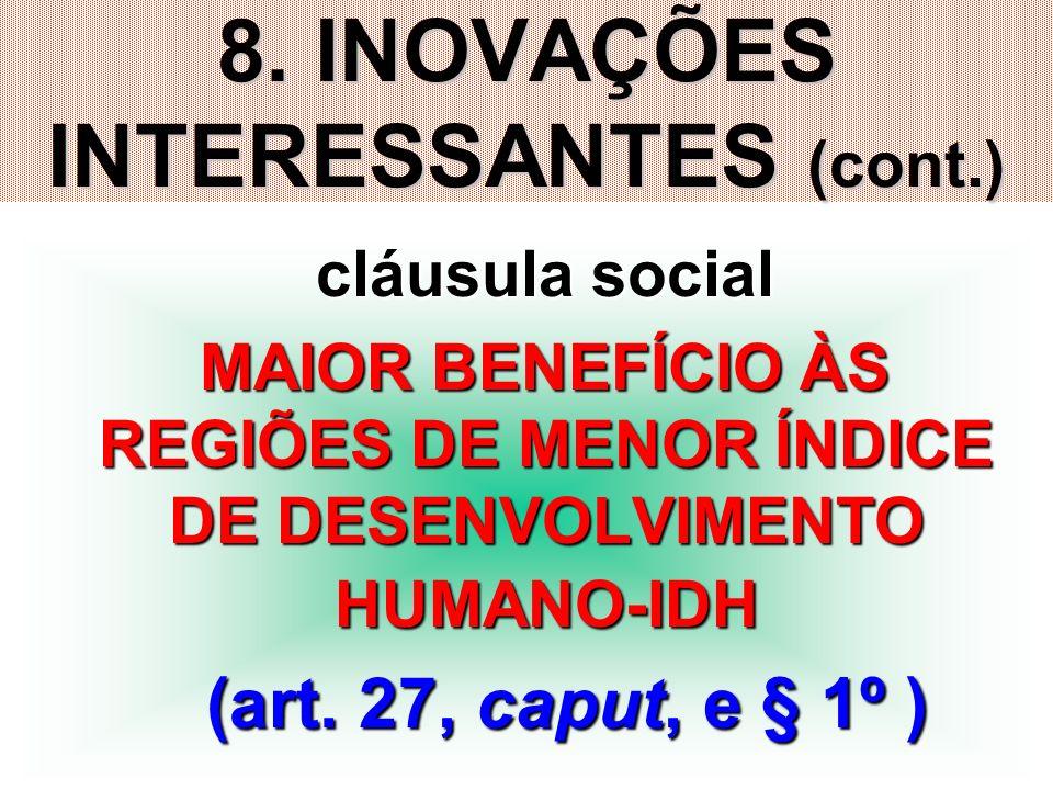 8. INOVAÇÕES INTERESSANTES (cont.)