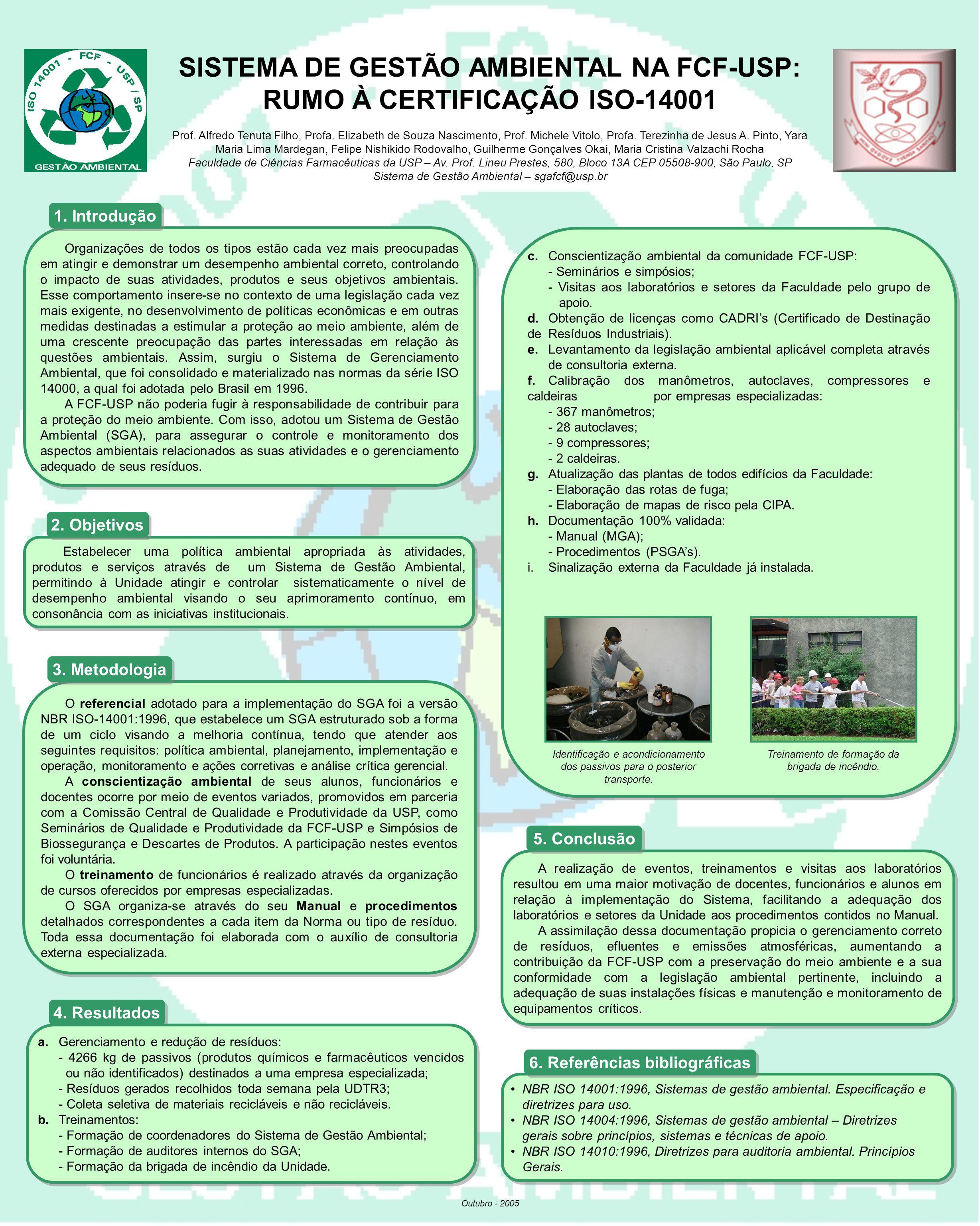 SISTEMA DE GESTÃO AMBIENTAL NA FCF-USP: RUMO À CERTIFICAÇÃO ISO-14001