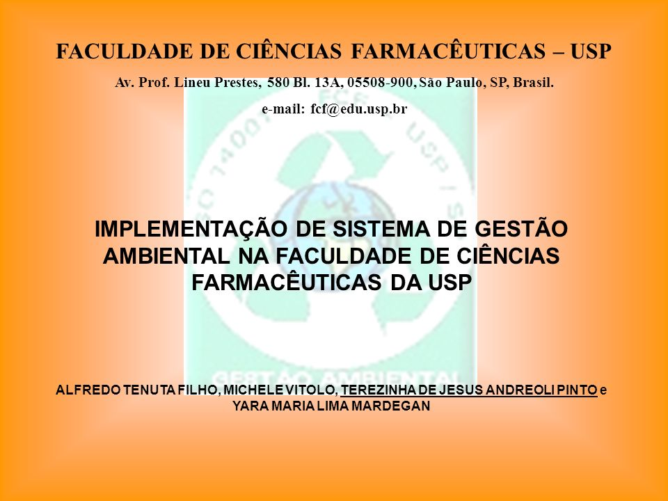 FACULDADE DE CIÊNCIAS FARMACÊUTICAS – USP