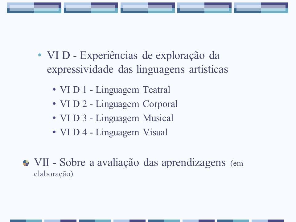 VII - Sobre a avaliação das aprendizagens (em elaboração)
