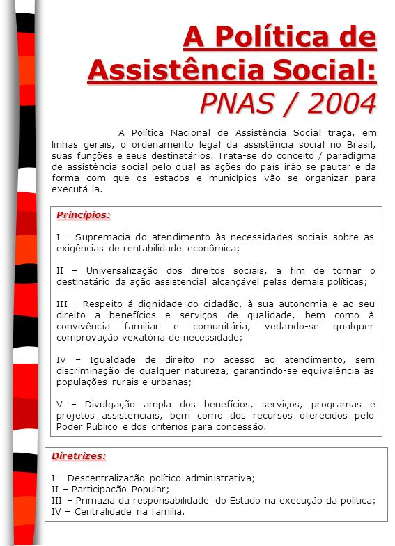 A Política de Assistência Social: PNAS / 2004