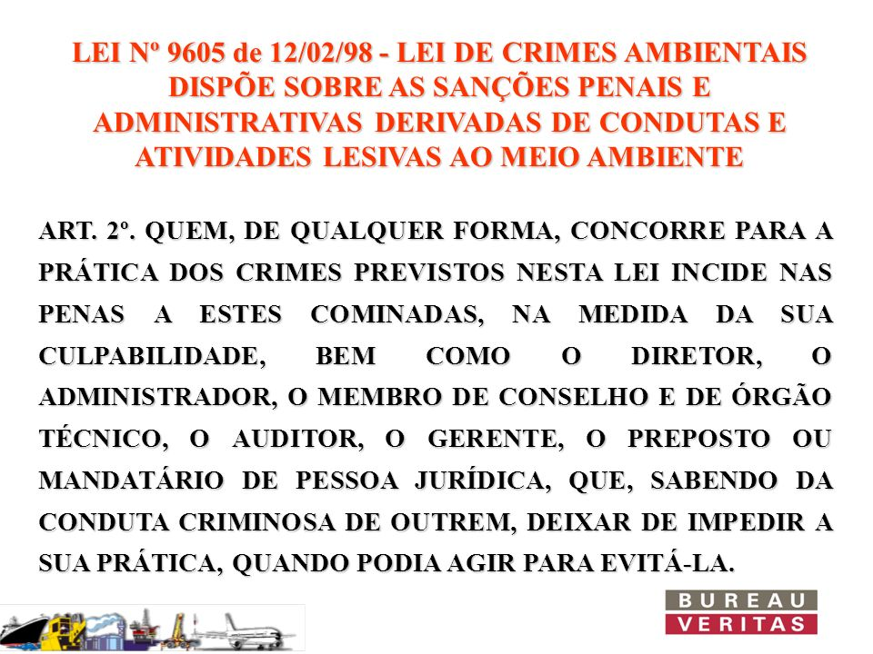 LEI Nº 9605 de 12/02/98 - LEI DE CRIMES AMBIENTAIS