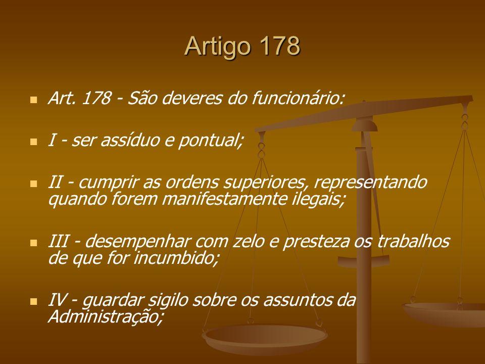 Artigo 178 Art. 178 - São deveres do funcionário: