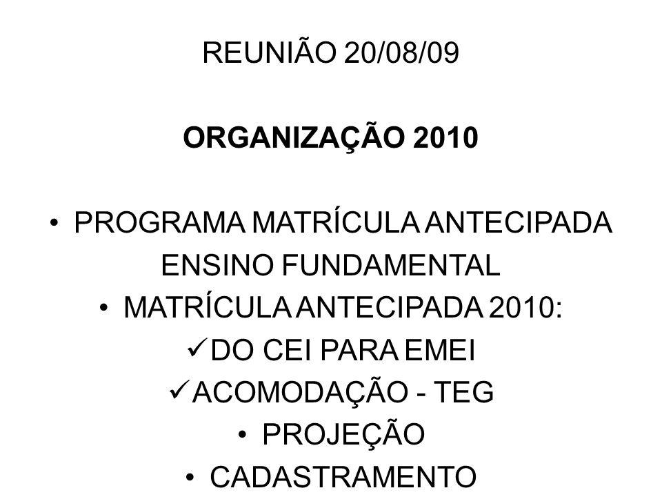 PROGRAMA MATRÍCULA ANTECIPADA ENSINO FUNDAMENTAL