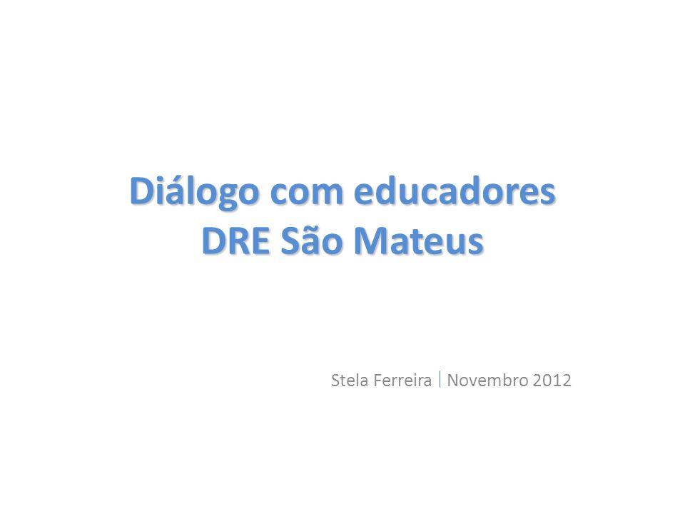 Diálogo com educadores DRE São Mateus
