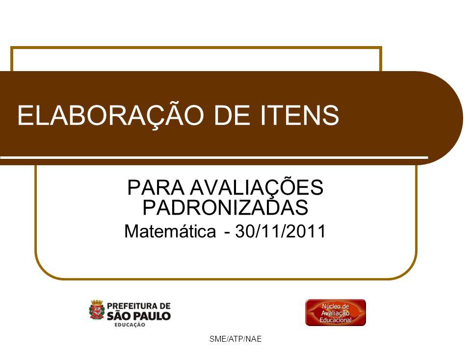 PARA AVALIAÇÕES PADRONIZADAS Matemática - 30/11/2011
