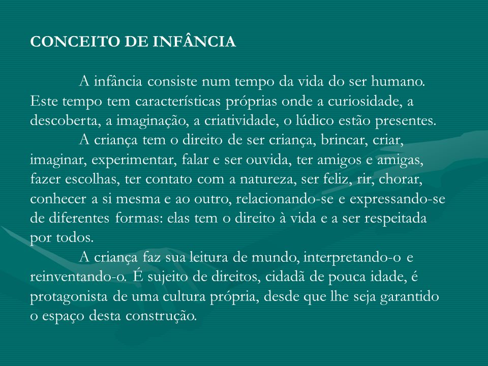 CONCEITO DE INFÂNCIA