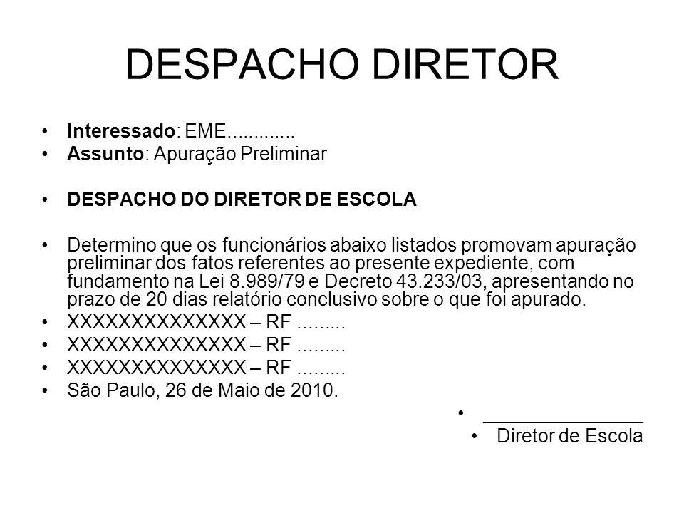 DESPACHO DIRETOR Interessado: EME.............