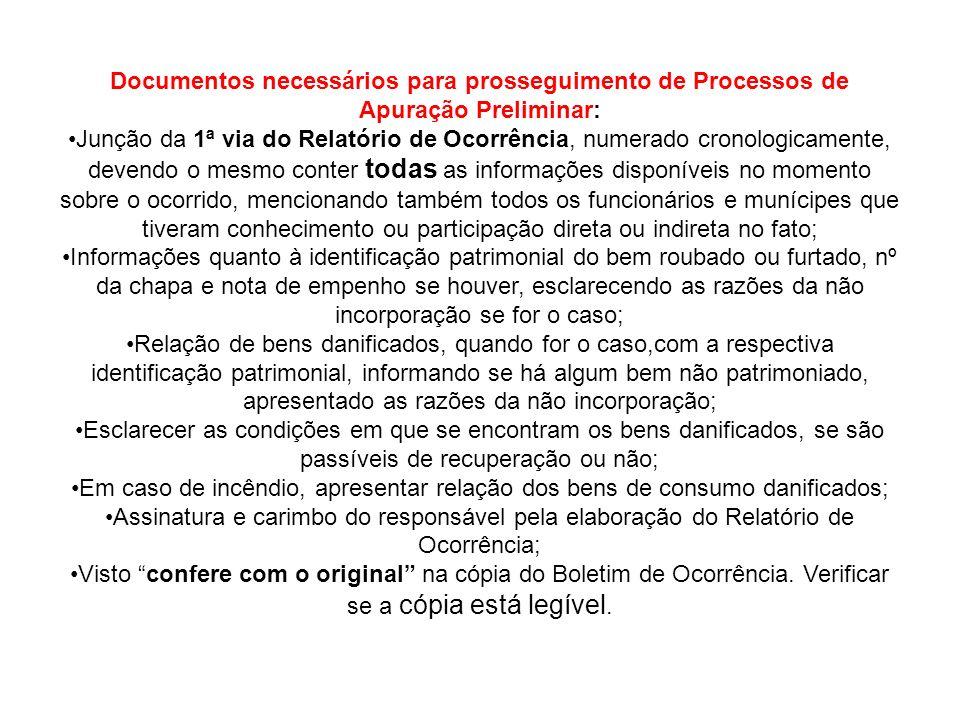 Documentos necessários para prosseguimento de Processos de Apuração Preliminar: