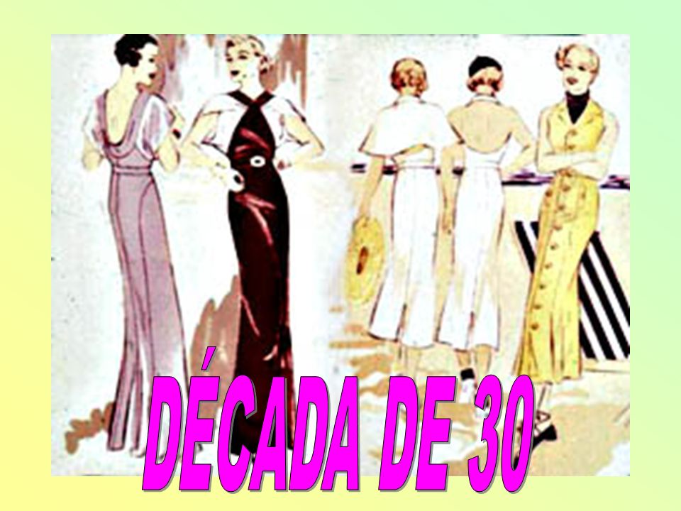 DÉCADA DE 30