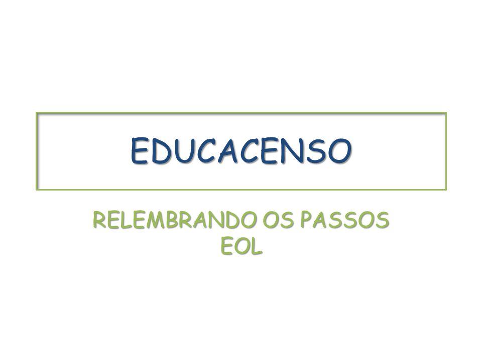RELEMBRANDO OS PASSOS EOL