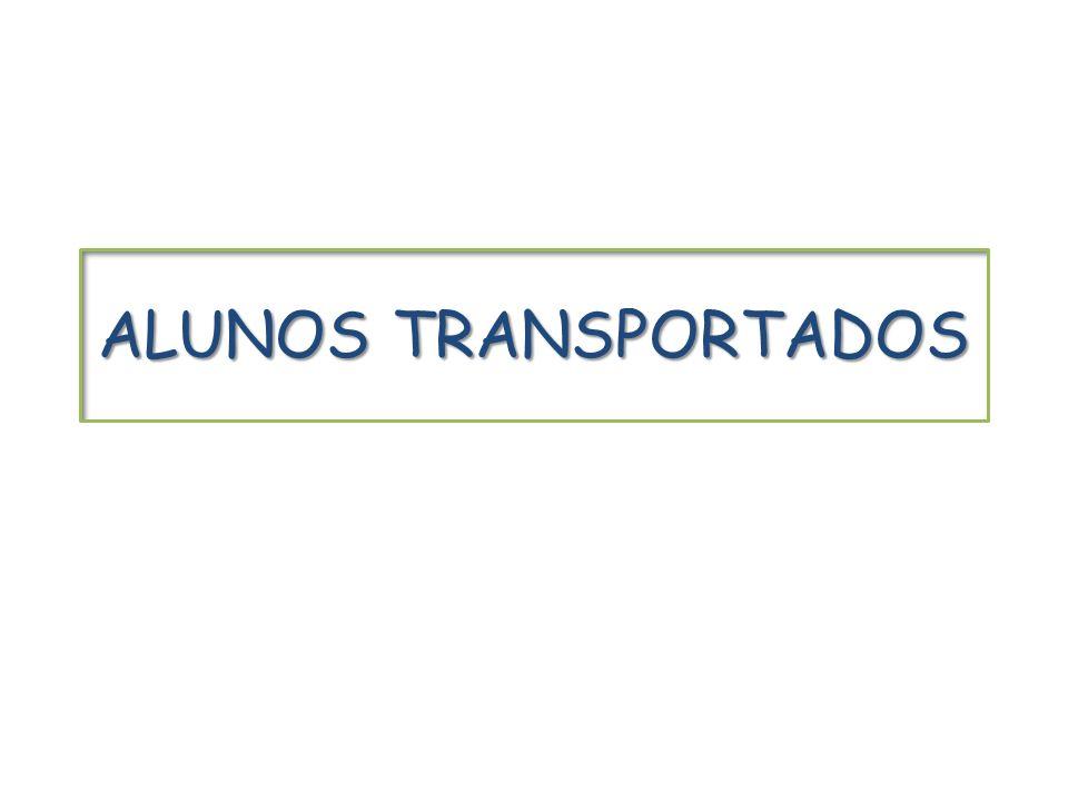 ALUNOS TRANSPORTADOS