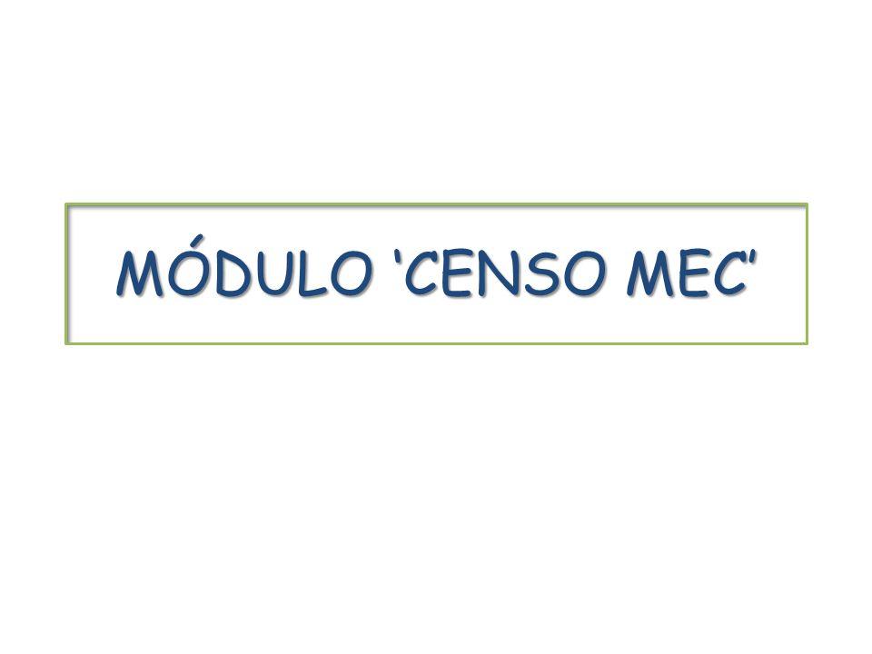MÓDULO 'CENSO MEC'
