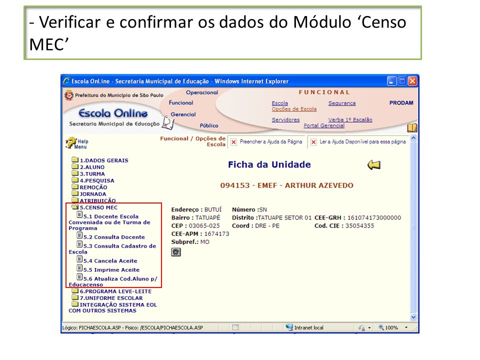- Verificar e confirmar os dados do Módulo 'Censo MEC'