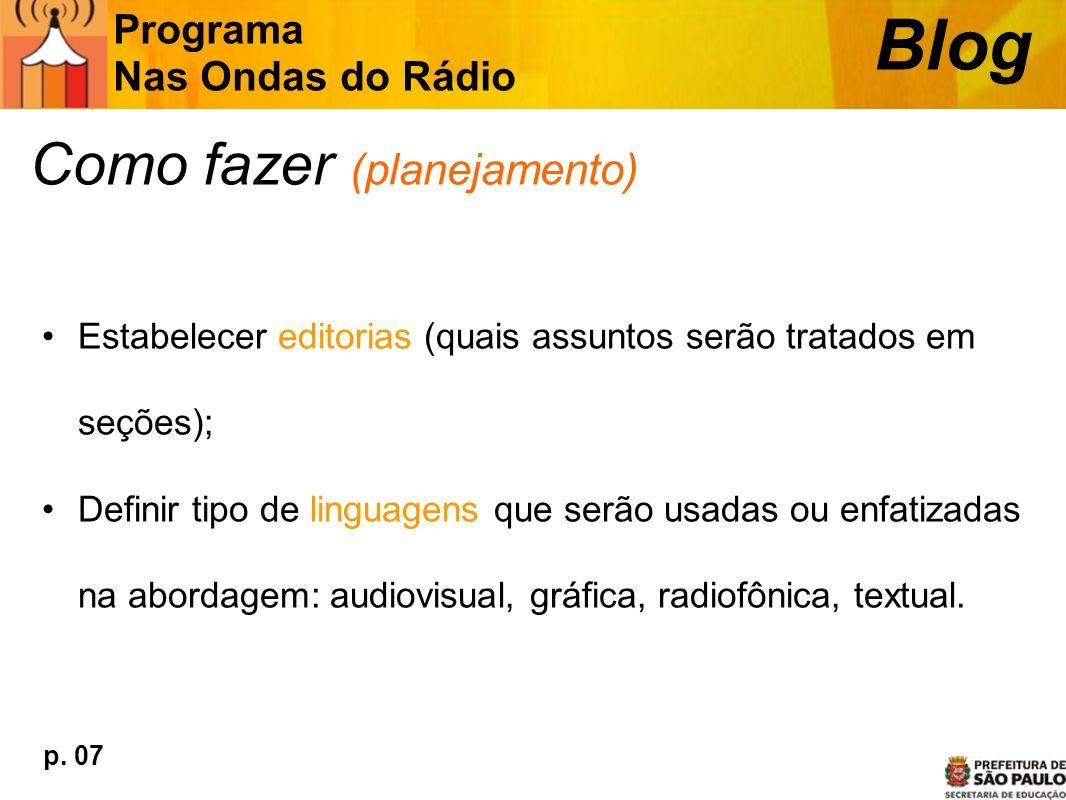 Blog Como fazer (planejamento) Programa Nas Ondas do Rádio