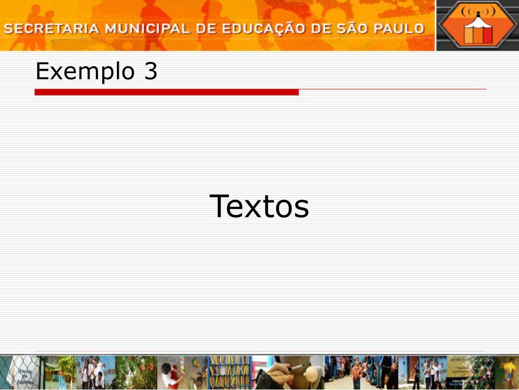 Exemplo 3 Textos