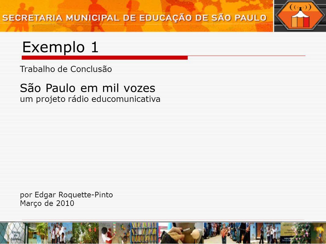 Exemplo 1 São Paulo em mil vozes Trabalho de Conclusão