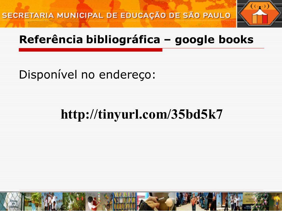 Referência bibliográfica – google books