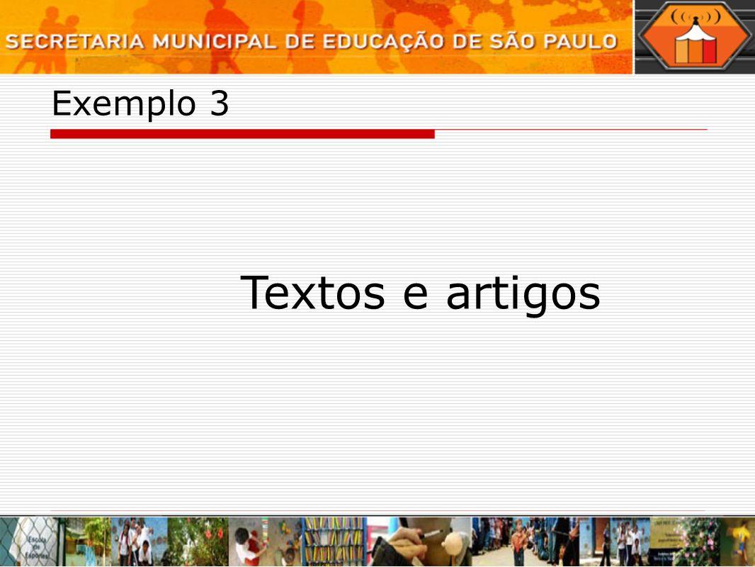 Exemplo 3 Textos e artigos