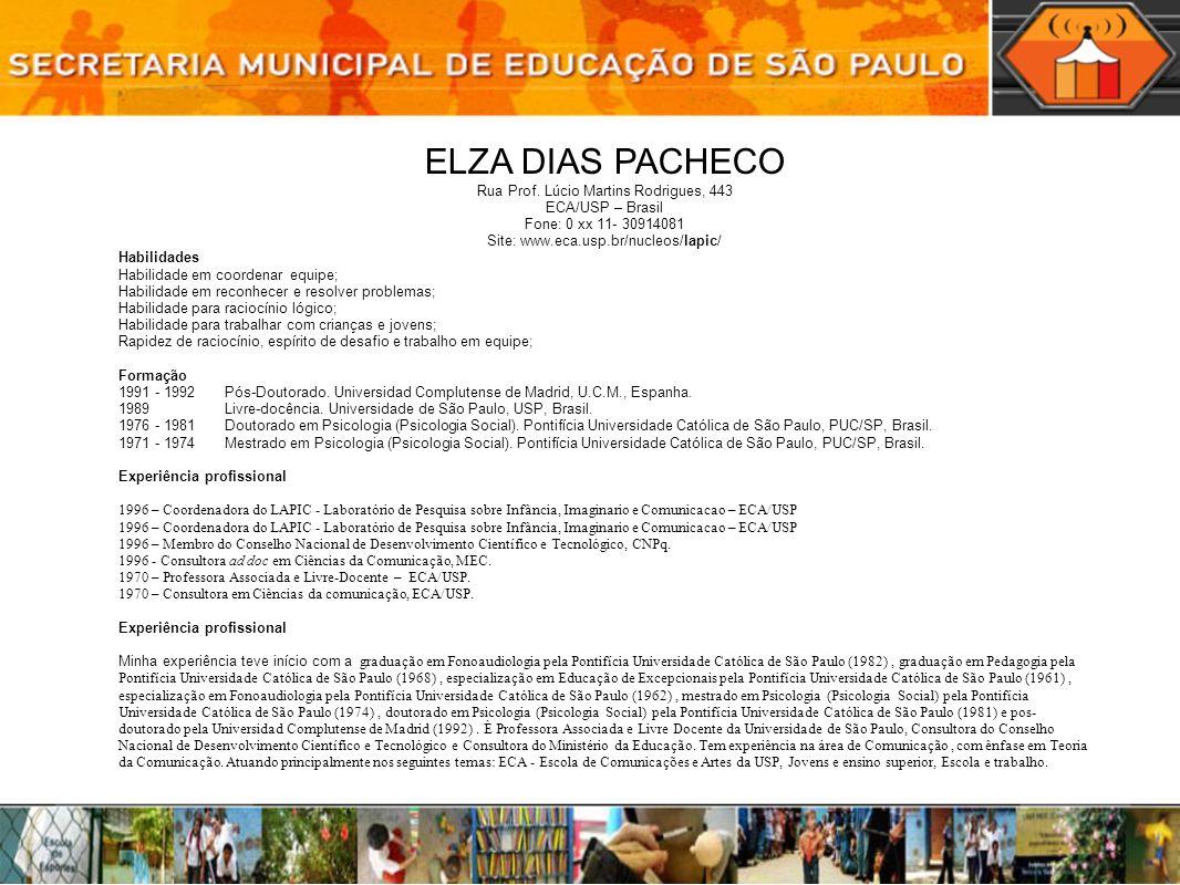 ELZA DIAS PACHECO Rua Prof. Lúcio Martins Rodrigues, 443