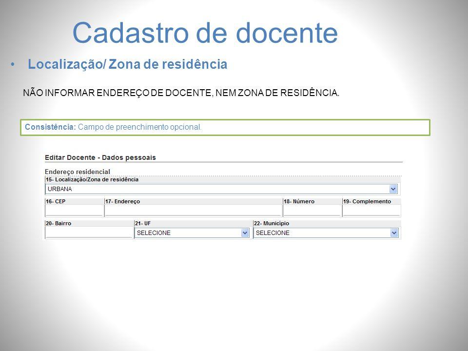 Cadastro de docente Localização/ Zona de residência