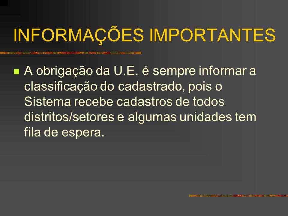 INFORMAÇÕES IMPORTANTES