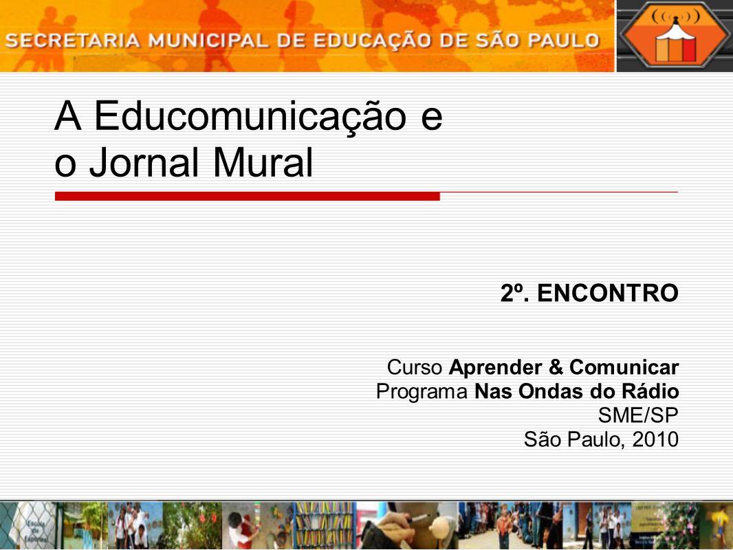 A Educomunicação e o Jornal Mural