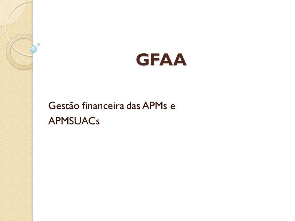 Gestão financeira das APMs e APMSUACs