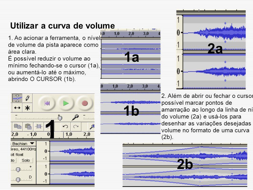 Utilizar a curva de volume