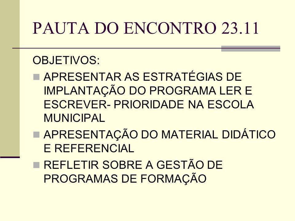 PAUTA DO ENCONTRO 23.11 OBJETIVOS: