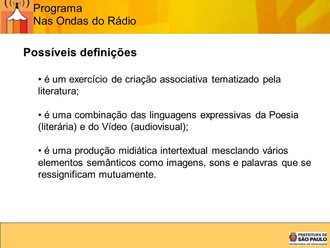 Possíveis definições Programa Nas Ondas do Rádio