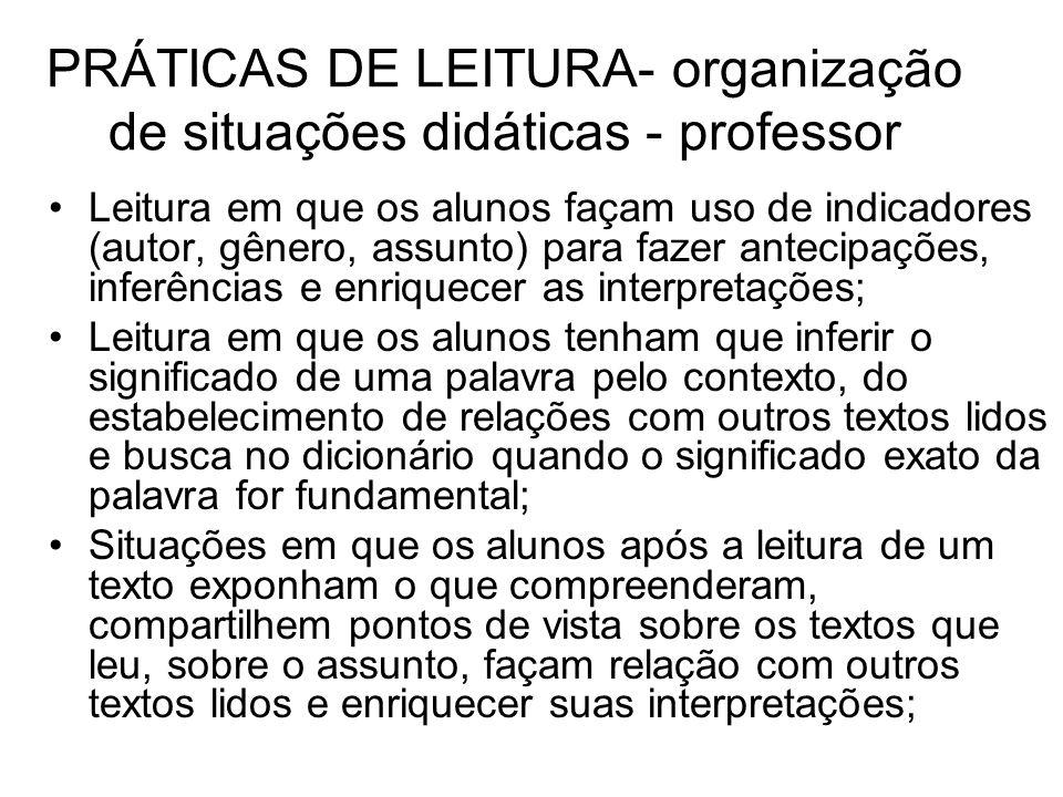 PRÁTICAS DE LEITURA- organização de situações didáticas - professor