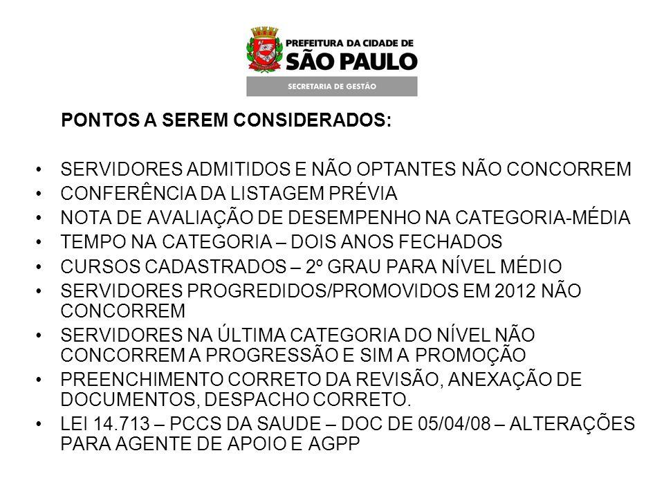 PONTOS A SEREM CONSIDERADOS: