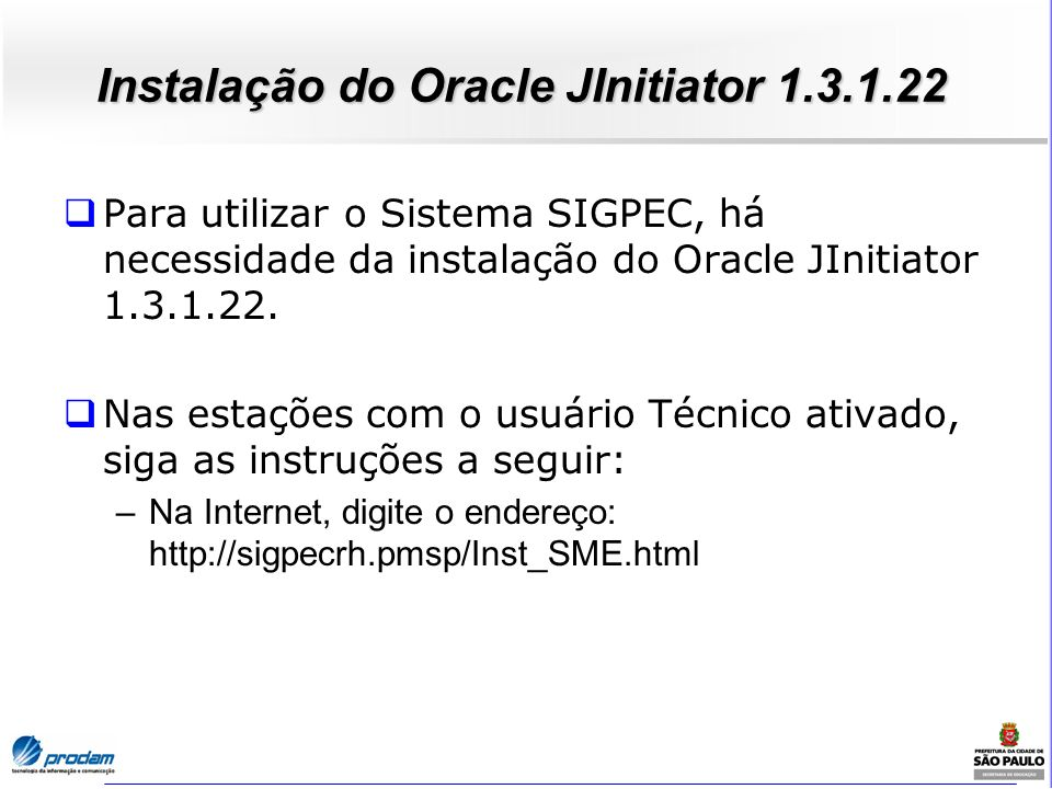 Instalação do Oracle JInitiator 1.3.1.22