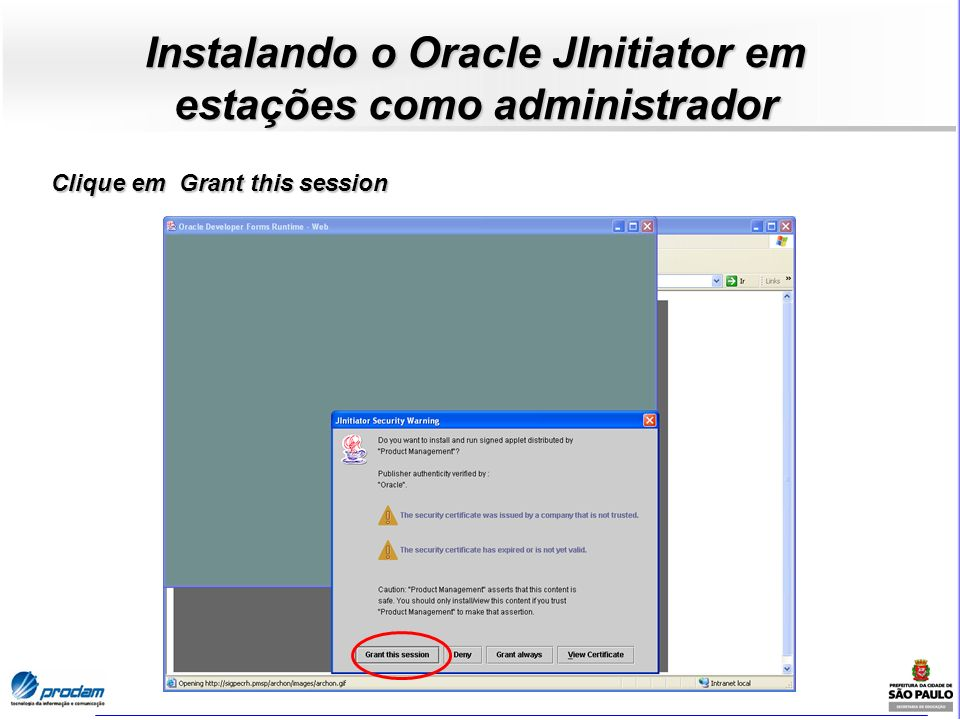 Instalando o Oracle JInitiator em estações como administrador