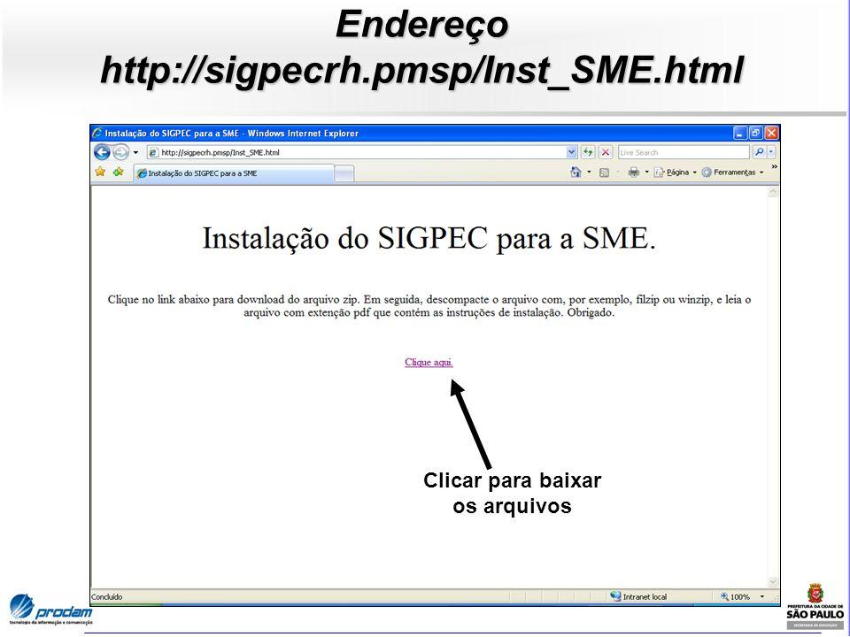 Endereço http://sigpecrh.pmsp/Inst_SME.html