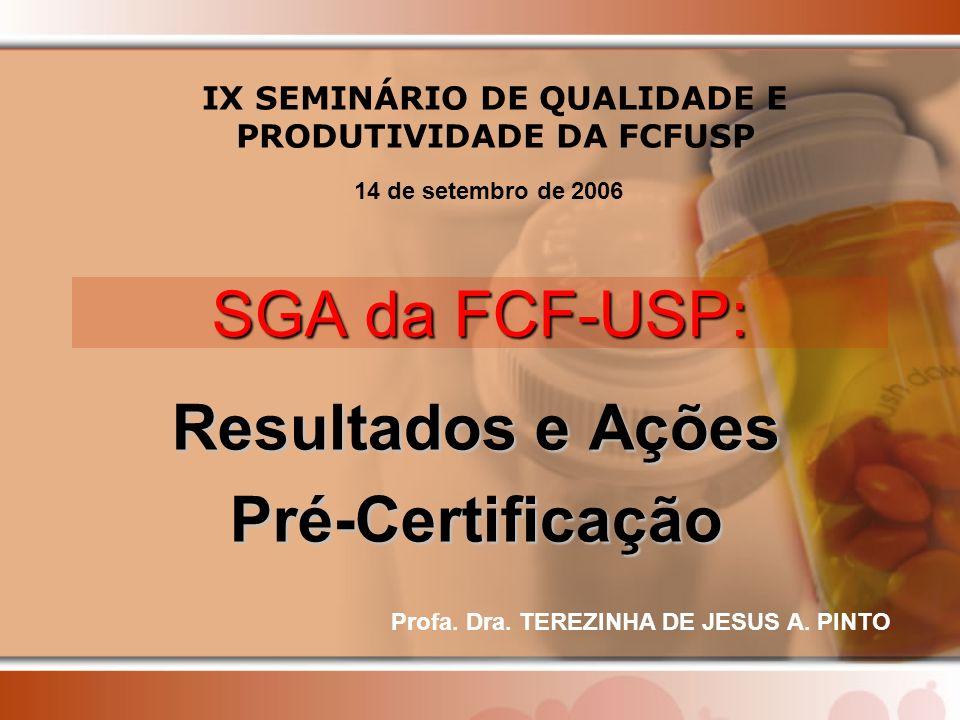Resultados e Ações Pré-Certificação