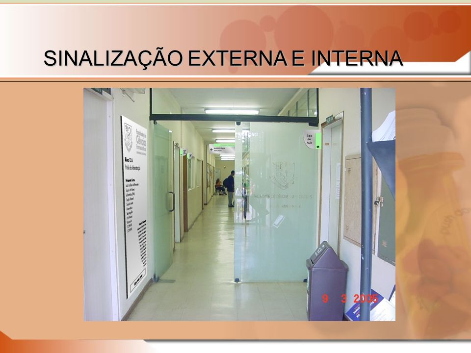 SINALIZAÇÃO EXTERNA E INTERNA