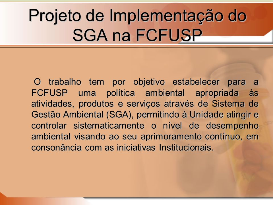 Projeto de Implementação do SGA na FCFUSP