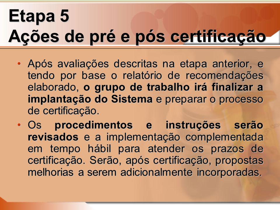 Etapa 5 Ações de pré e pós certificação