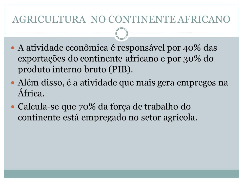 AGRICULTURA NO CONTINENTE AFRICANO