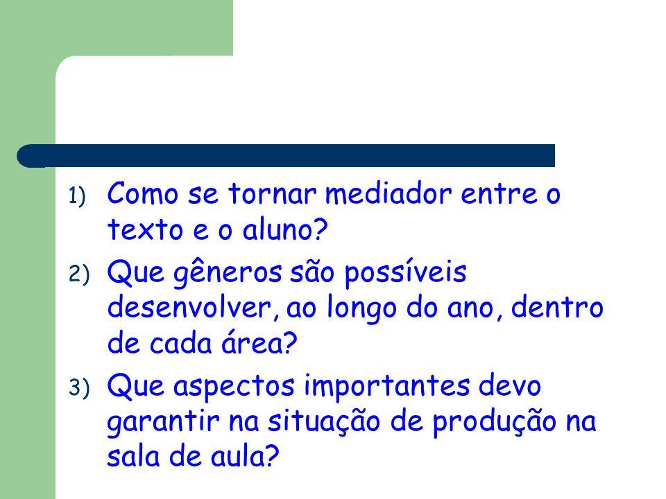 Como se tornar mediador entre o texto e o aluno