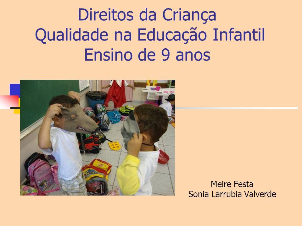 Direitos da Criança Qualidade na Educação Infantil Ensino de 9 anos