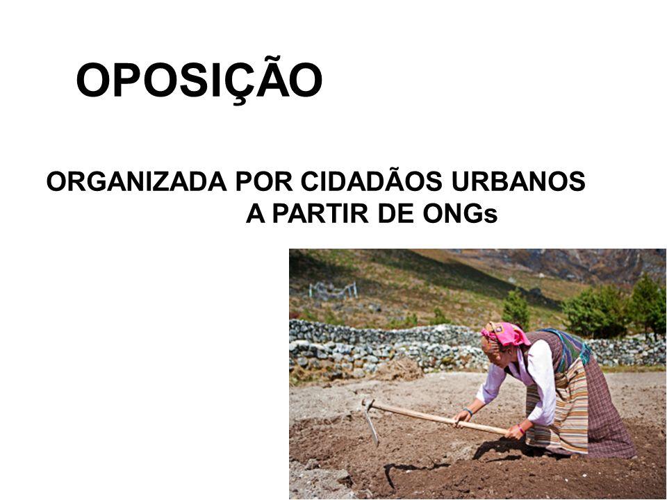 OPOSIÇÃO ORGANIZADA POR CIDADÃOS URBANOS A PARTIR DE ONGs
