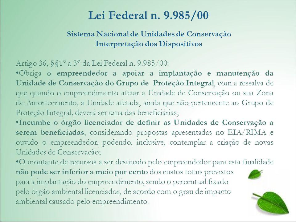 Lei Federal n. 9.985/00 Sistema Nacional de Unidades de Conservação