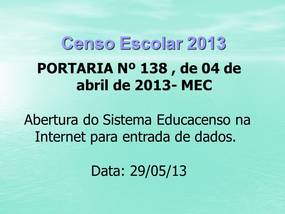PORTARIA Nº 138 , de 04 de abril de 2013- MEC