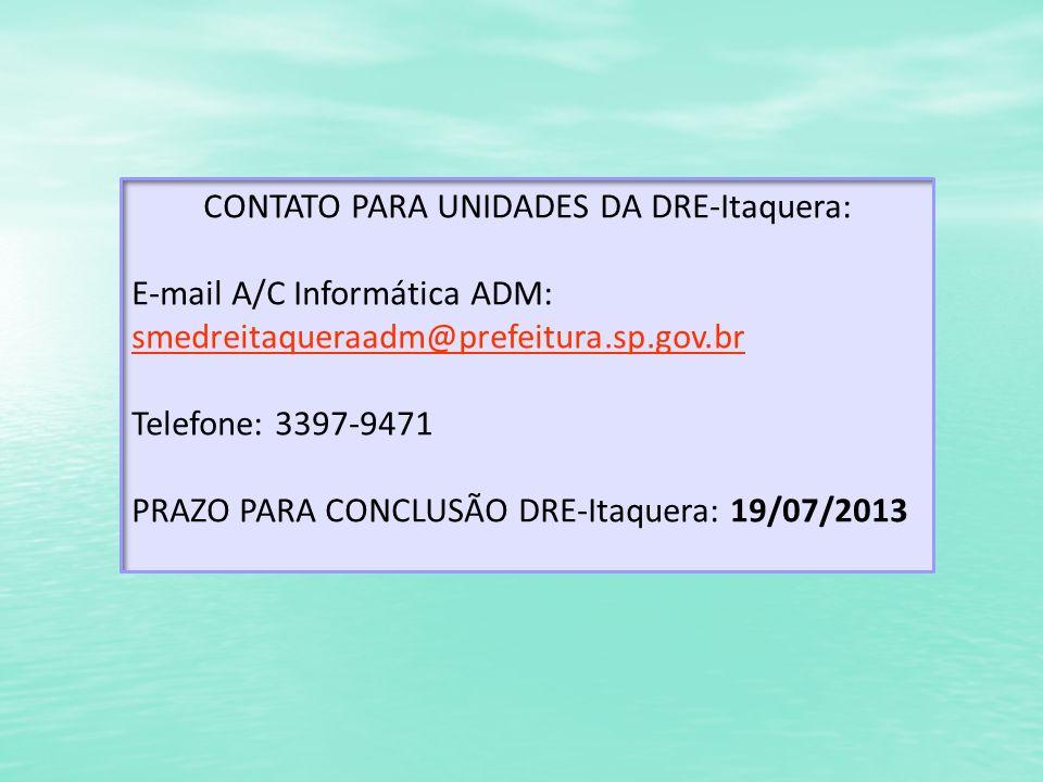 CONTATO PARA UNIDADES DA DRE-Itaquera: