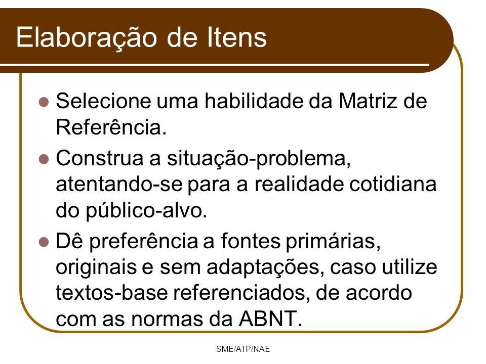 Elaboração de Itens Selecione uma habilidade da Matriz de Referência.