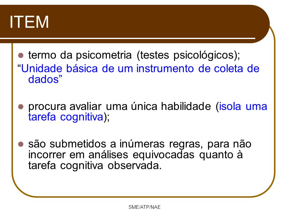 ITEM termo da psicometria (testes psicológicos);