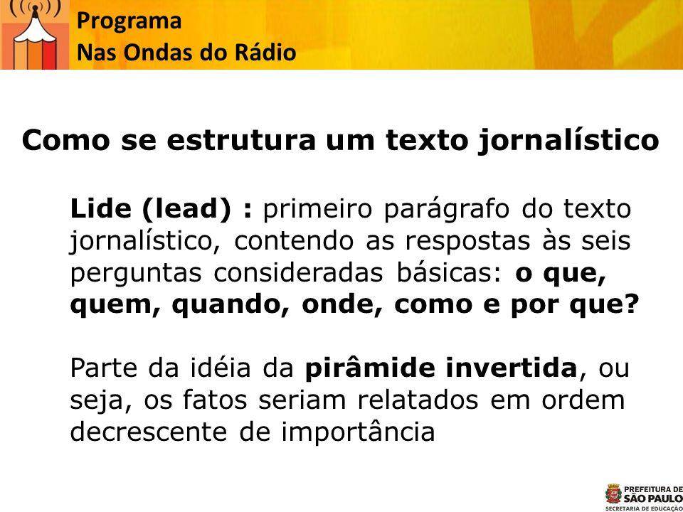 Como se estrutura um texto jornalístico